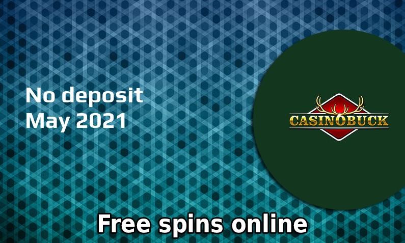 Latest no deposit bonus from CasinoBuck- 29th of May 2021
