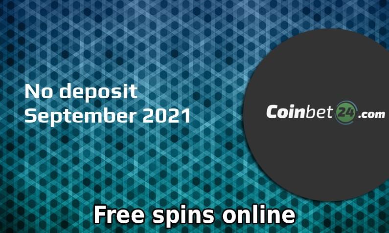 Latest no deposit bonus from Coinbet24 9th of September 2021